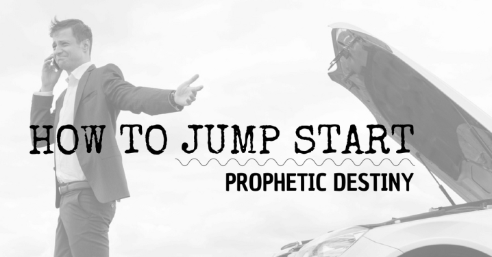 Reaching Your Mark: 6 Proven Steps for Jump Starting Prophetic Destiny